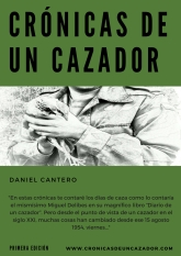 "Portada del libro ""Crónicas de un Cazador"" de Daniel Cantero"